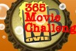 365 Days of Movies- Henry J. Fromage's One More Shot Edition- Week 4