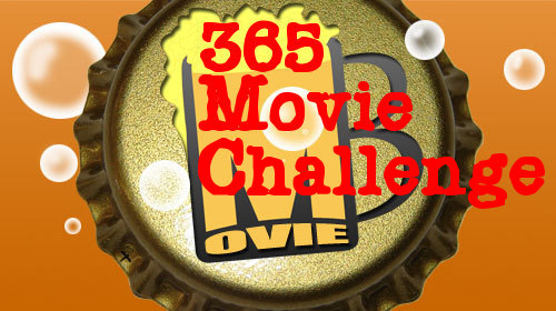 365 Days of Movies- Henry J. Fromage's Brave New Year Edition- Week 35